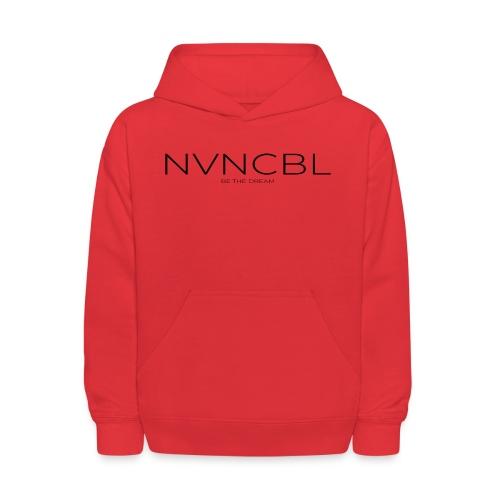 NVNCBL Be The Dream - Kids' Hoodie