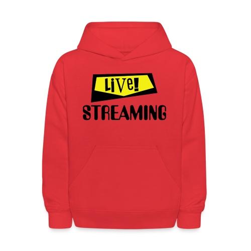Live Streaming - Kids' Hoodie