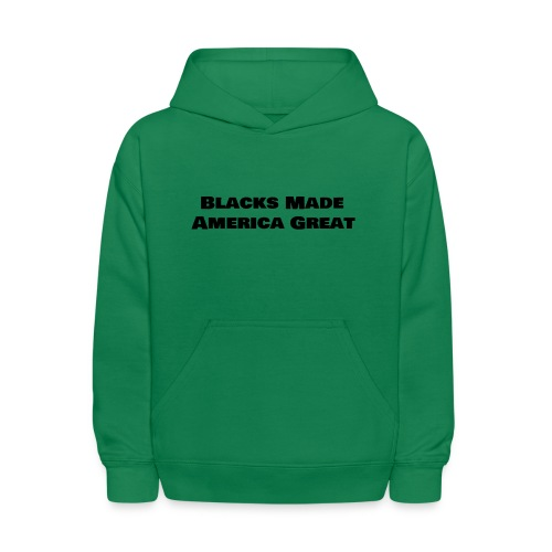 (blacks_made_america) - Kids' Hoodie