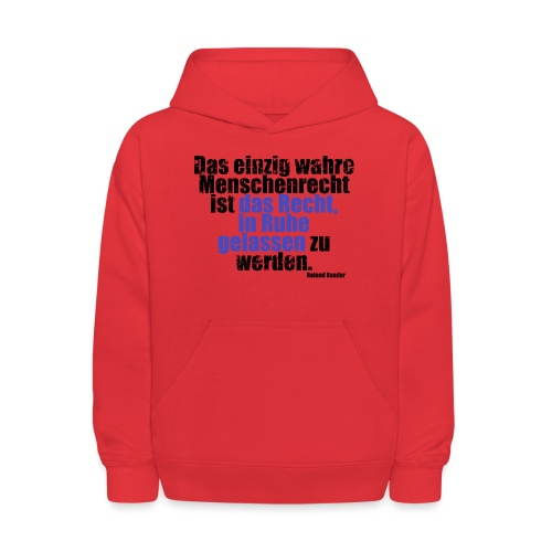 Human Right Libertarian Quote - Kids' Hoodie