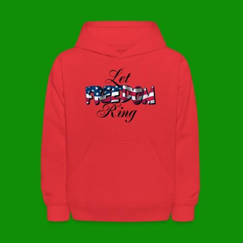 Let Freedom Ring - Kids' Hoodie