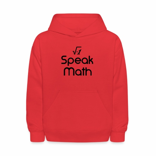 i Speak Math - Kids' Hoodie
