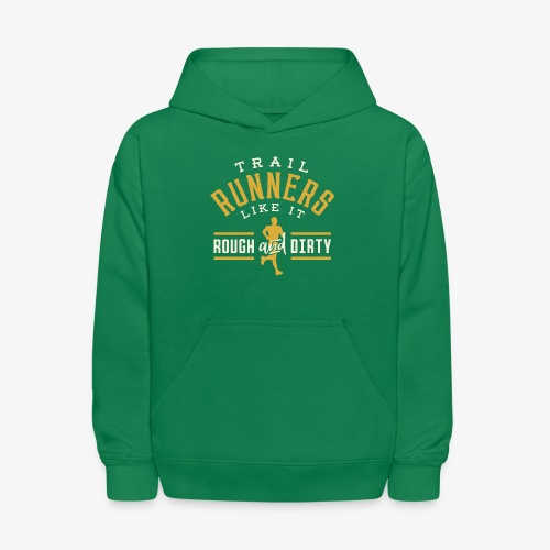 Trail Runners Like It Rough & Dirty - Kids' Hoodie