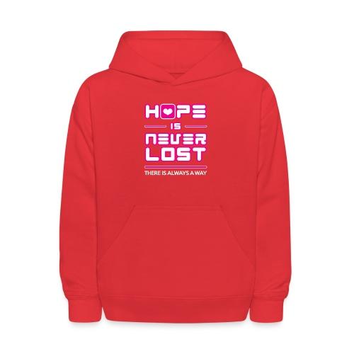 Hope is Never Lost - Kids' Hoodie