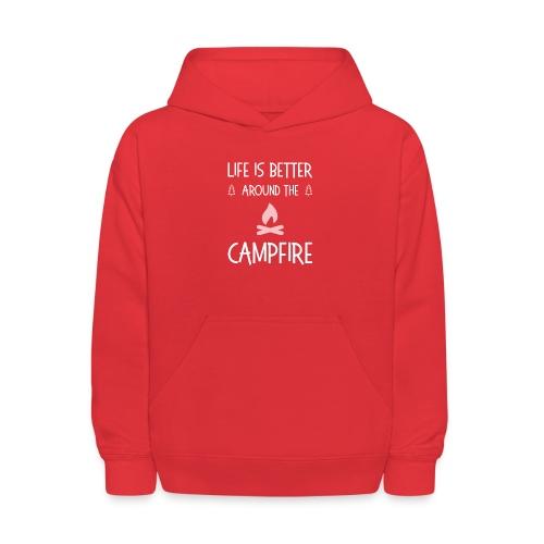 Life is better around campfire T-shirt - Kids' Hoodie
