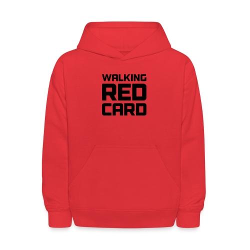 Walking Red Card - Kids' Hoodie