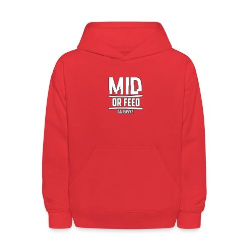 MID OR FEED - Kids' Hoodie