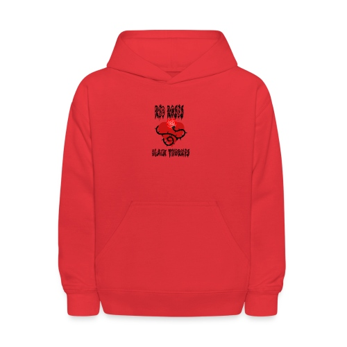Your'e a Red Rose but a Black Thorn shirt - Kids' Hoodie