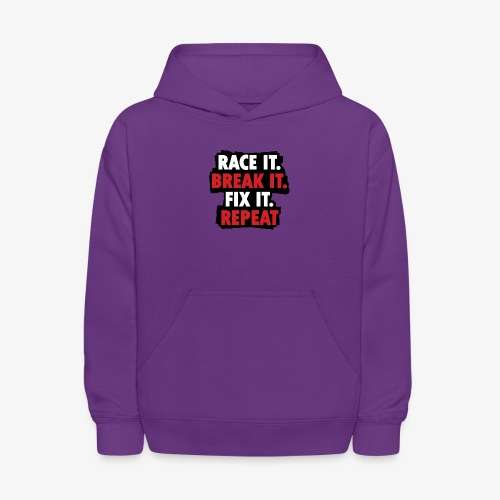 race it break it fix it repeat - Kids' Hoodie