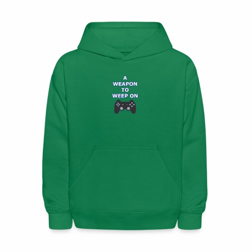 A Weapon to Weep On - Kids' Hoodie