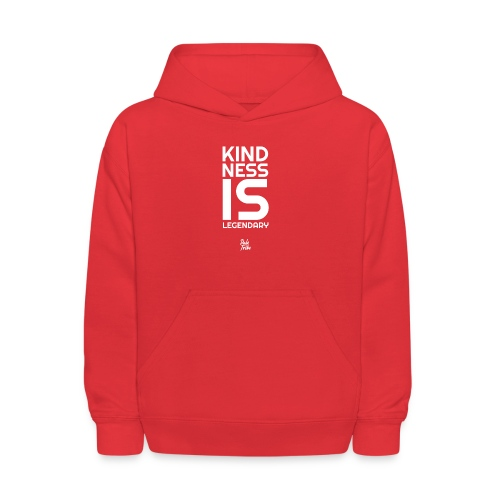 Kindness is Legendary - Kids' Hoodie