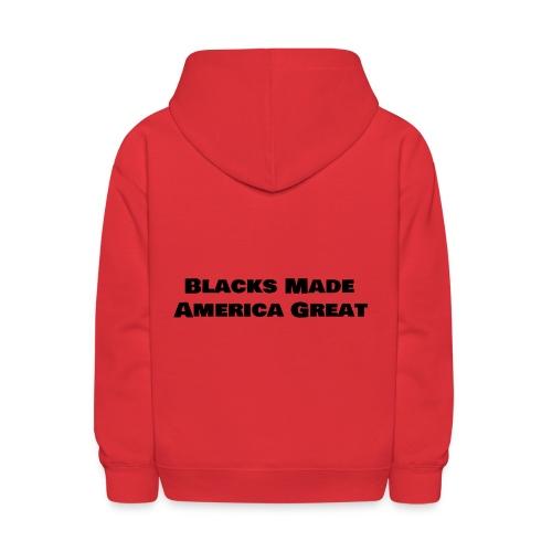 (blacks_made_america) - Kids' Hoodie