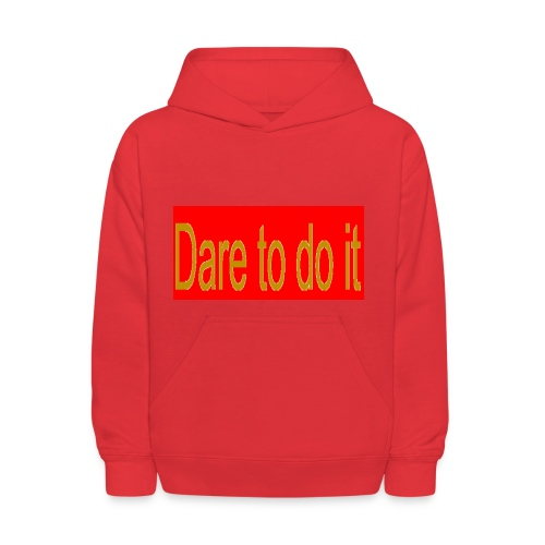 Dare to do it red - Kids' Hoodie