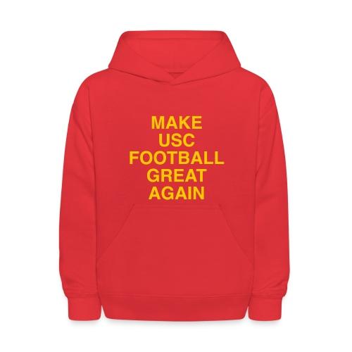 Make USC Football Great Again - Kids' Hoodie