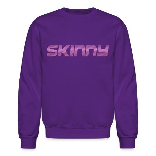 Skinny - Crewneck Sweatshirt