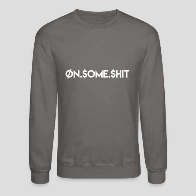 """ON SOME SHIT"" Logo (White Logo Only)"