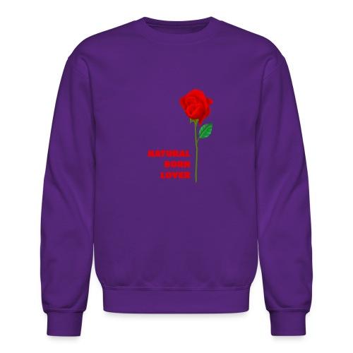 Natural Born Lover - I'm a master in seduction! - Crewneck Sweatshirt