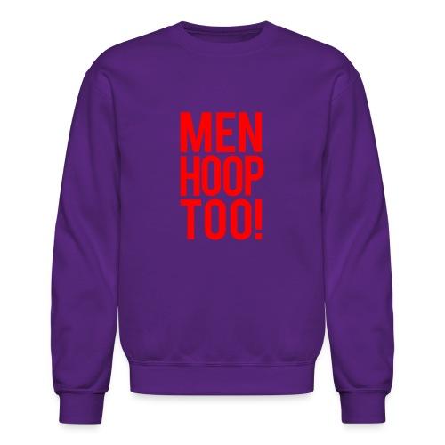 Red - Men Hoop Too! - Crewneck Sweatshirt