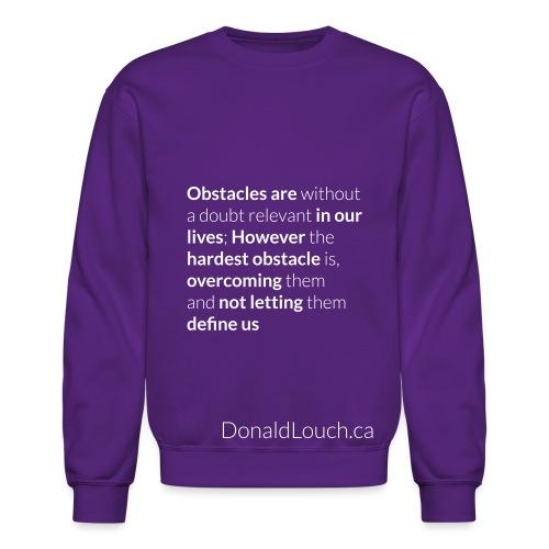 Women: Premium Obstacles (Quote) T-Shirt - Unisex Crewneck Sweatshirt