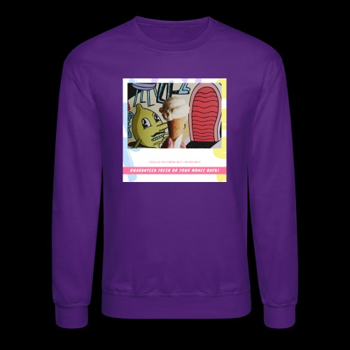Guaranteed fresh or your money back - Crewneck Sweatshirt