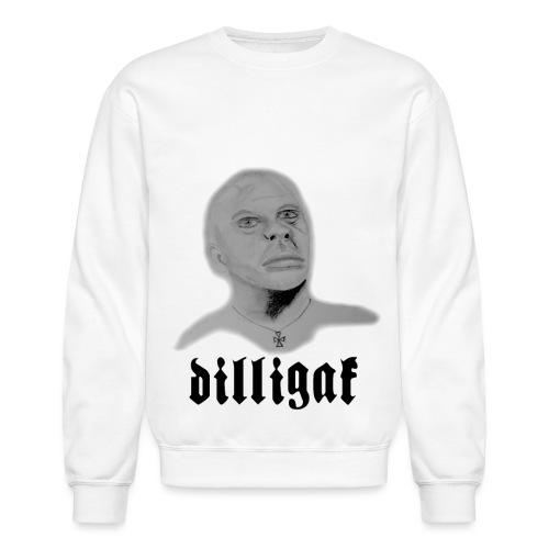 DILLIGAF - Unisex Crewneck Sweatshirt