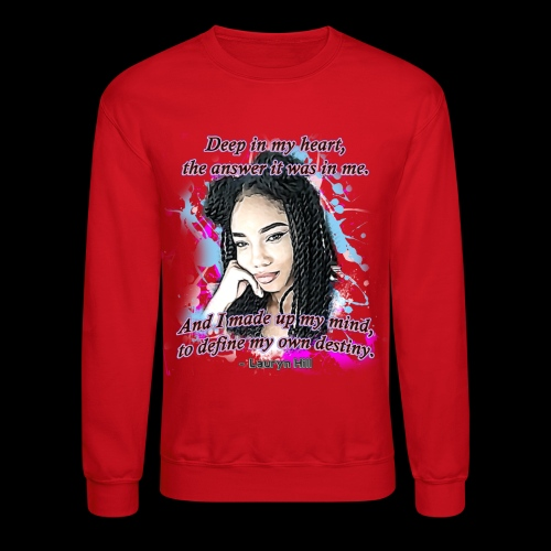 Define My Destiny - Crewneck Sweatshirt