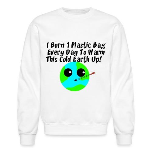 Burn A Bag - Crewneck Sweatshirt
