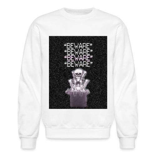 BEWARE png - Crewneck Sweatshirt