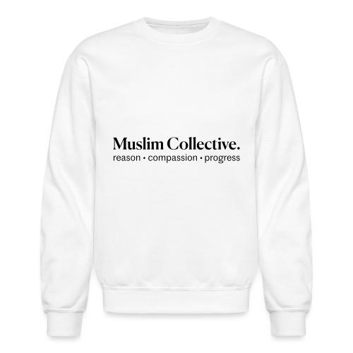 Muslim Collective Logo + tagline - Unisex Crewneck Sweatshirt