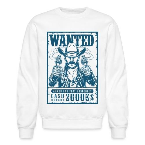wanted cowboy bandit - Unisex Crewneck Sweatshirt