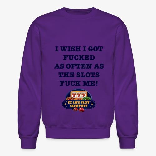 I Wish I got... - Crewneck Sweatshirt