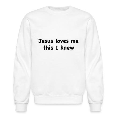 jesus loves me - Unisex Crewneck Sweatshirt