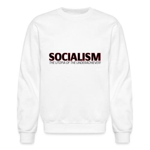 SOCIALISM UTOPIA - Crewneck Sweatshirt
