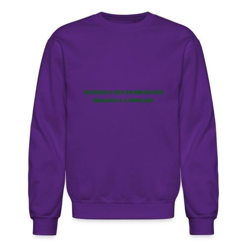 Teaching - Crewneck Sweatshirt