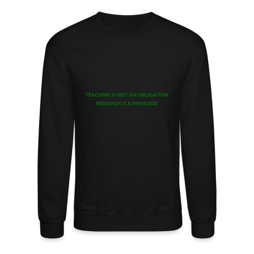 Teaching - Crewneck Sweatshirt