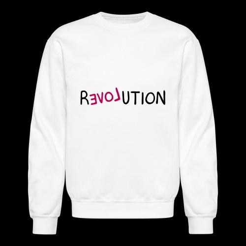 re-LOVE-ution - Crewneck Sweatshirt