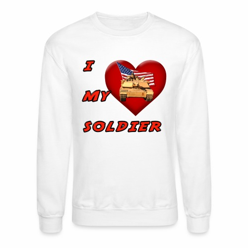 I Heart my Soldier - Crewneck Sweatshirt
