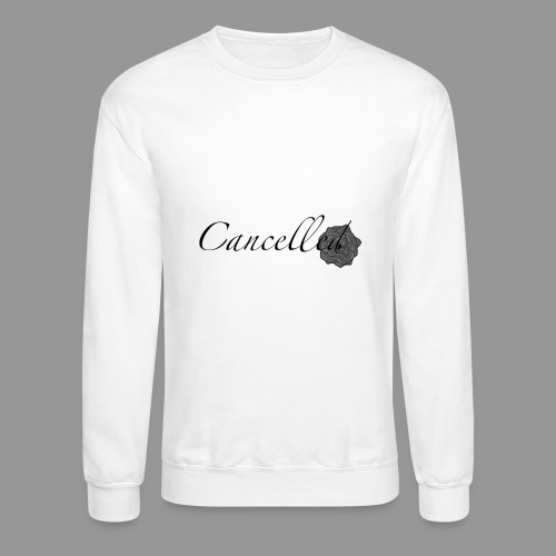 Cancelled - Crewneck Sweatshirt