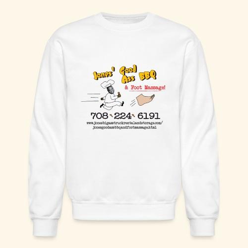Jones Good Ass BBQ and Foot Massage logo - Unisex Crewneck Sweatshirt