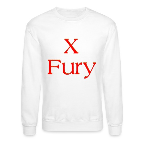 X Fury - Unisex Crewneck Sweatshirt