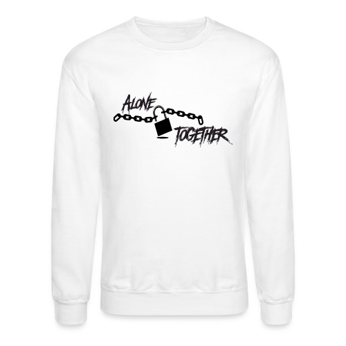Alone Together - Link Collection - Unisex Crewneck Sweatshirt