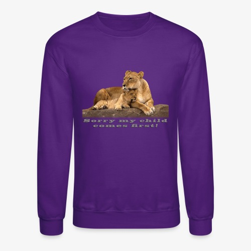 Lion-My child comes first - Crewneck Sweatshirt