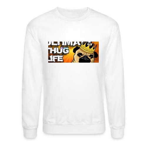 pug life - Crewneck Sweatshirt
