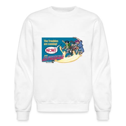 Astrodog Trouble - Crewneck Sweatshirt