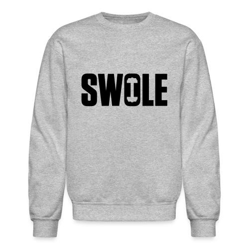 SWOLE - Crewneck Sweatshirt