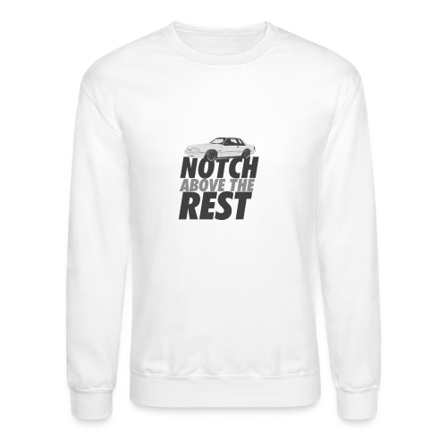Notchabovetherest - Crewneck Sweatshirt