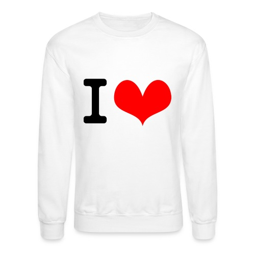 I Love what - Crewneck Sweatshirt