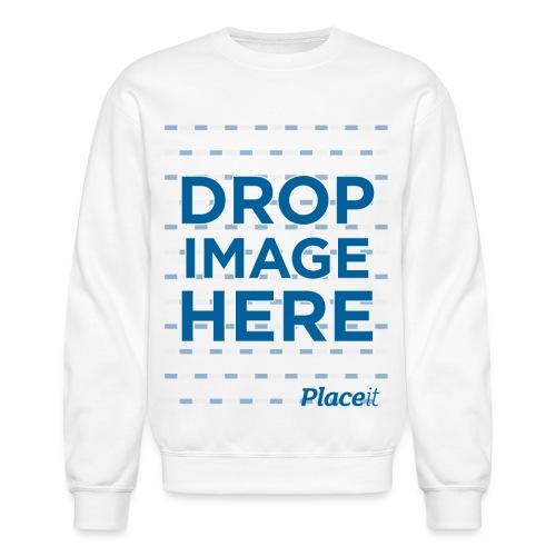 DROP IMAGE HERE - Placeit Design - Unisex Crewneck Sweatshirt