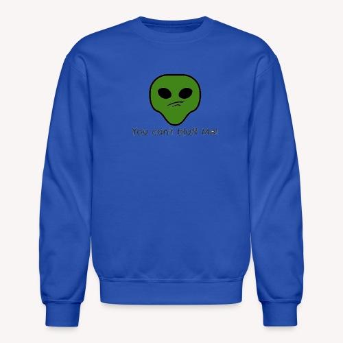 Bluff? NO NO NO - Crewneck Sweatshirt