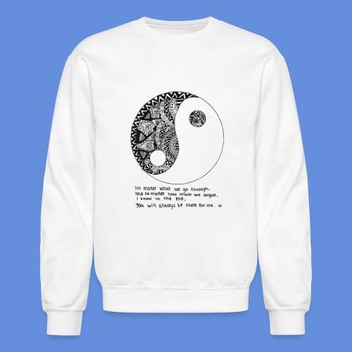 Yin Yang with quote - Crewneck Sweatshirt